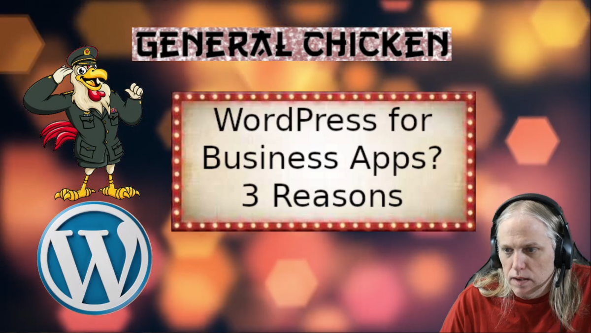 WordPress for Business Apps – 3 Reasons